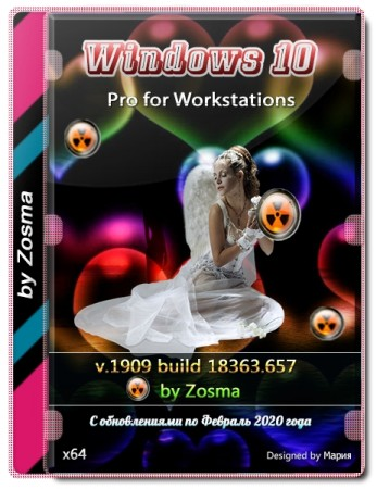 Windows 10 x64 Pro for Workstations v1909 build 18363.657 by Zosma