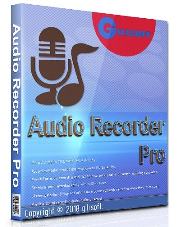 Запись компьютерных звуков - GiliSoft Audio Recorder Pro 10.0.0 RePack (& Portable) by TryRooM