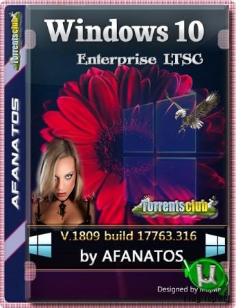 Windows 10 Enterprise LTSC 1809 (10.0.17763.316 - March 2019) (x64-x86 AIO) by AFANATOS v2020.03