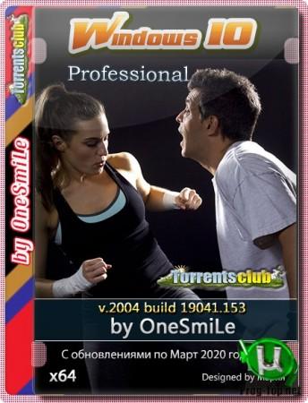 Windows 10 Профессиональная 2004 by OneSmiLe [19041.153] (x64)