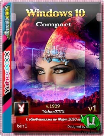 Компактная сборка Windows 10 version 1909 6-In-1 [03.2020] (x64) by YahooXXX