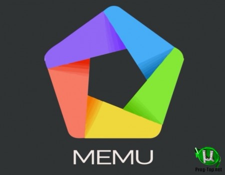 Запуск Андроид программ на ПК - MEmu 7.1.6