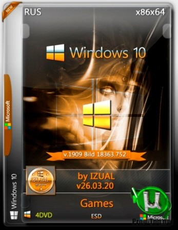 Windows 10 Version 1909 with Update [18363.752] 40in4 (x86-x64) by IZUAL (v26.03.20) с офисными играми