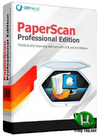 Управление сканерами - ORPALIS PaperScan Professional 3.0.101 RePack (& Portable) by elchupacabra