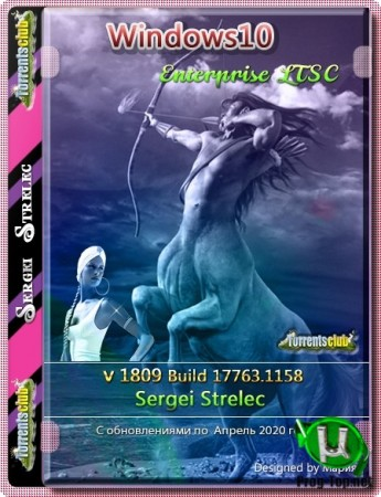 Windows 10 Enterprise LTSC 1809 (Build 17763.1158) x86/x64 обновленная от Sergei Strelec