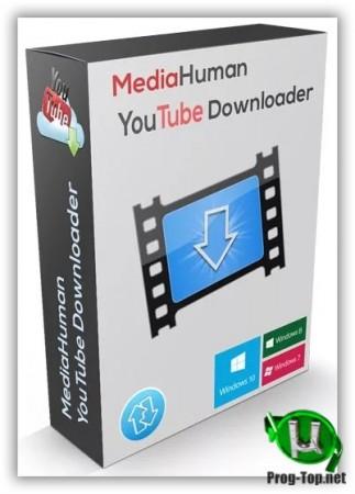 Загрузчик видео из плейлистов - MediaHuman YouTube Downloader 3.9.9.36 (1704) RePack (& Portable) by TryRooM