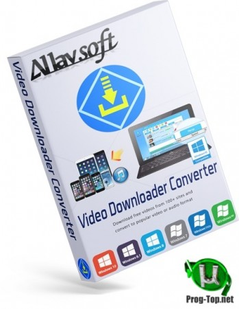 Allavsoft Video Downloader Converter загрузчик видео RePack (& Portable) by elchupacabra