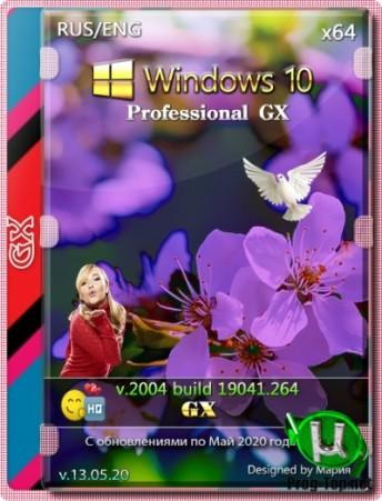 Windows 10 PRO русская и английская версии 2004 GX v.13.05.20 (x64)