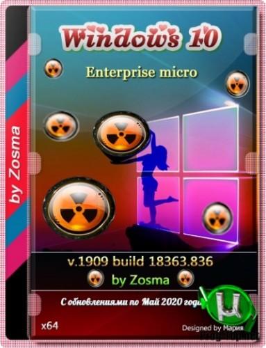 Windows 10 Enterprise x64 микро сборка 1909 build 18363.836 by Zosma