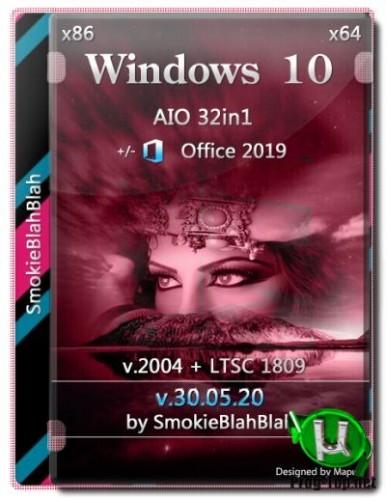 Windows 10 32in1 (2004 + LTSC 1809) x86/x64 +/- Office 2019 x86 by SmokieBlahBlah 30.05.20