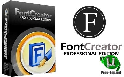 FontCreator создание шрифтов Professional Edition 13.0.0.2663 RePack (& Portable) by elchupacabra