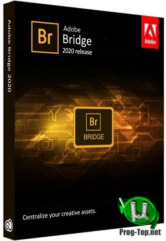 Adobe Bridge редактор RAW изображений 2020 10.1.1.166 RePack by KpoJIuK