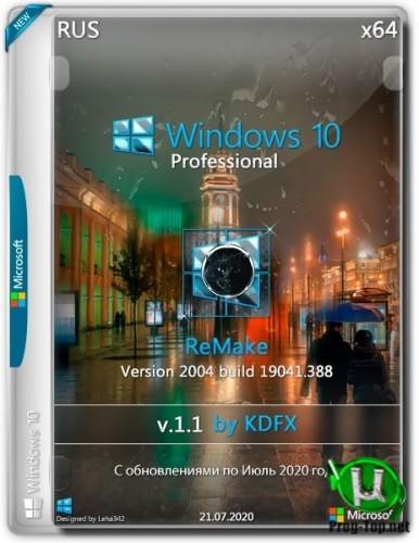 Windows 10 Pro 2004.19041.388 v.1.1 ReMake by KDFX (x64)