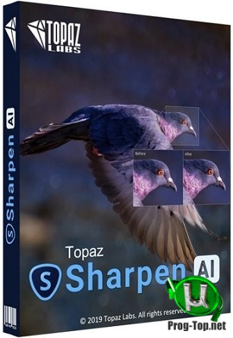 Повышение резкости изображений - Topaz Sharpen AI 2.1.1 RePack (& Portable) by TryRooM