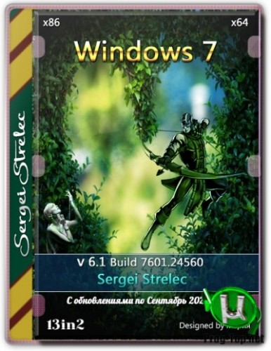 Windows 7 обновленная сборка (13in2) Sergei Strelec x86/x64 6.1 (build 7601.24560)