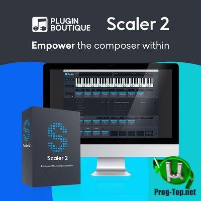 MIDI инструмент-эффект - Plugin Boutique - Scaler 2 2.1.0 VSTi, VST3 (x64)