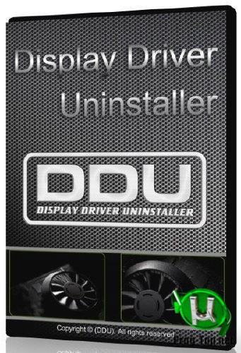 Удаление устаревших драйверов - Display Driver Uninstaller 18.0.3.4